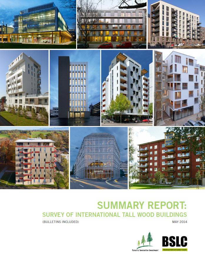 Survey of International Tall Wood Buildings